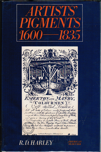 "Cover of ""Artists' Pigments 1600-1835"" by R.D. Harley (American Elsevier, 1970)"
